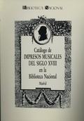 CATÁLOGO DE IMPRESOS MUSICALES DEL S. XVIII EN BIBLIOTECA NACIONAL