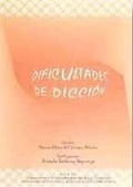 DIFICULTADES DE DICCIÓN [GRABACIÓN SONORA]