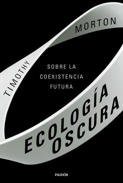 ECOLOGIA OSCURA.