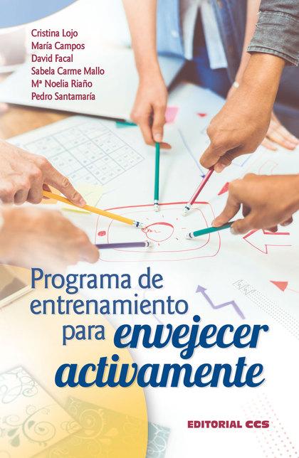 PROGRAMA DE ENTRENAMIENTO PARA ENVEJECER ACTIVAMENTE + CD