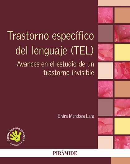 TRASTORNO ESPECÍFICO DEL LENGUAJE (TEL)                                         AVANCES EN EL E