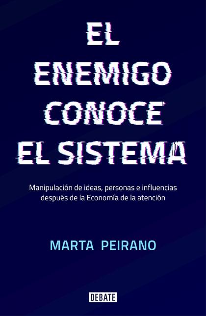 ENEMIGO CONOCE EL SISTEMA, EL