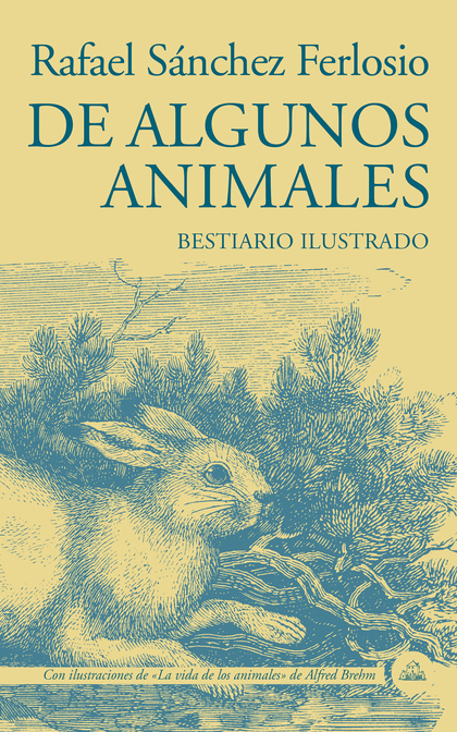 DE ALGUNOS ANIMALES                                                             BESTIARIO ILUST