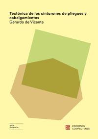 TECTÓNICA DE LOS CINTURONES DE PLIEGUES Y CABALGAMIENTOS