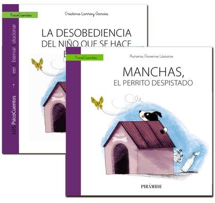 GUÍA: LA DESOBEDIENCIA + CUENTO: MANCHAS, EL PERRITO DESPISTADO.
