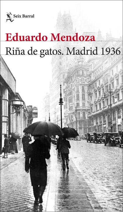 RIÑA DE GATOS. MADRID 1936.