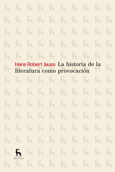 LA HISTORIA DE LA LITERATURA COMO PROVOCACIÓN.