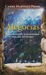 ALEGORÍAS. UNA HISTORIA DE LA HUMANIDAD MÁS ALLÁ DEL TIEMPO