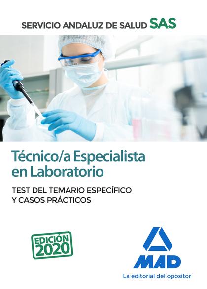 TÉCNICO/A ESPECIALISTA EN LABORATORIO DEL SERVICIO ANDALUZ DE SALUD. TEST DEL TE.
