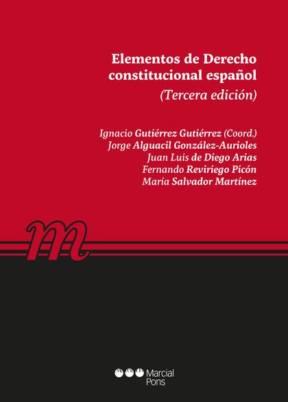 ELEMENTOS DE DERECHO CONSTITUCIONAL ESPAÑOL 2019