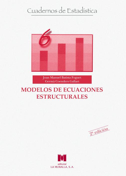 MODELOS DE ECUACIONES ESTRUCTURALES: MODELOS PARA EL ANÁLISIS DE RELAC