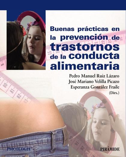 BUENAS PRÁCTICAS EN LA PREVENCIÓN DE TRASTORNOS DE LA CONDUCTA ALIMENTARIA.