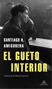 EL GUETO INTERIOR.