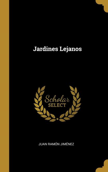 JARDINES LEJANOS.