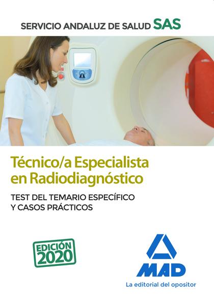 TÉCNICO;A ESPECIALISTA EN RADIODIAGNÓSTICO DEL SERVICIO ANDALUZ DE SALUD. TEST D. TEST DEL TEMA