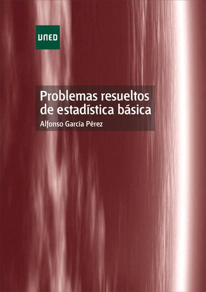 PROBLEMAS RESUELTOS DE ESTADÍSTICA BÁSICA