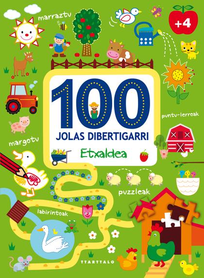 100 JOLAS DIBERTIGARRI - ETXALDEA