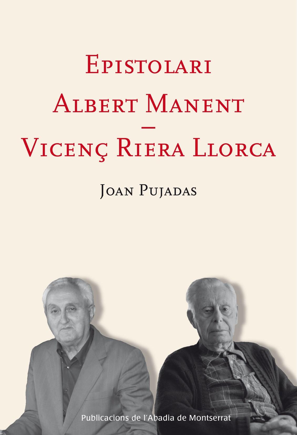 EPISTOLARI ALBERT MANENT - VICENÇ RIERA LLORCA.