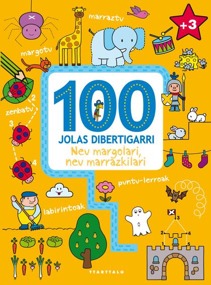 100 JOLAS DIBERTIGARRI - NEU MARGOLARI, NEU MARRAZ