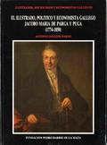 ILUSTRADO POLÍTICO Y ECONOMISTA GALLEGO, JACOBO MARÍA DE PARGA PUGA
