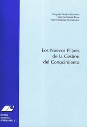 LOS NUEVOS PILARES DE LA GESTIÓN DEL CONOCIMIENTO