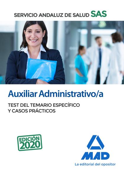AUXILIAR ADMINISTRATIVO/A DEL SERVICIO ANDALUZ DE SALUD. TEST DEL TEMARIO ESPECÍ. AUXILIAR ADMI