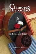 ENTRE CLAMORES Y ESPANTÁS : EL SOPLO DEL TOREO