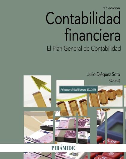 CONTABILIDAD FINANCIERA. EL PLAN GENERAL DE CONTABILIDAD