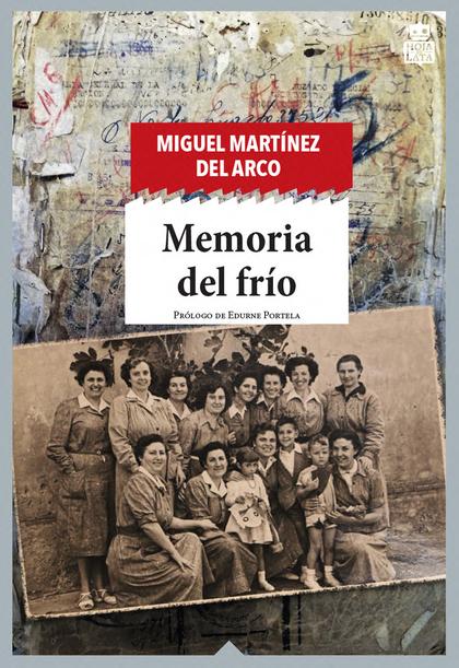 MEMORIA DEL FRÍO.