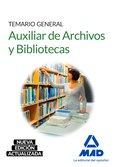 AUXILIAR DE ARCHIVOS Y BIBLIOTECAS. TEMARIO GENERAL.