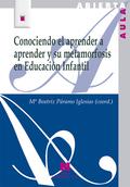 CONOCIENDO EL APRENDER A APRENDER Y SU METAMORFOSIS EN EDUCACIÓN INFANTIL.