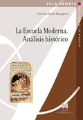 LA ESCUELA MODERNA. ANALISIS HISTORICO