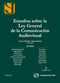 ESTUDIOS SOBRE LA LEY GENERAL DE LA COMUNICACIÓN AUDIOVISUAL