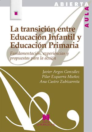 TRANSICION ENTRE EDUCACION INFANTIL Y EDUCACION PRIMARIA