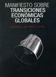 MANIFIESTO SOBRE TRANSICIONES ECONÓMICAS GLOBALES: CERRANDO EL GRIFO PARA EL FUTURO