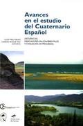 AVANCES EN EL ESTUDIO DEL CUATERNARIO ESPAÑOL : SECUENCIAS, INDICADORES PALEOAMBIENTALES Y EVOL