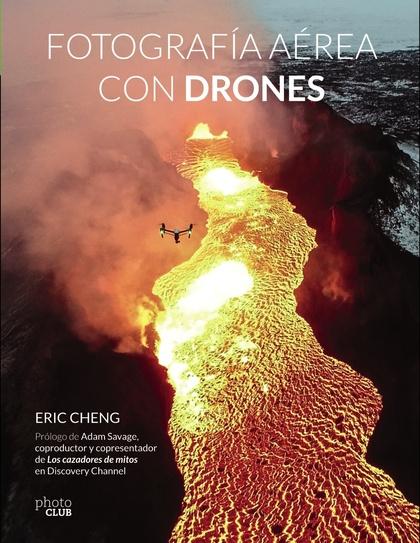 FOTOGRAFÍA AÉREA CON DRONES.