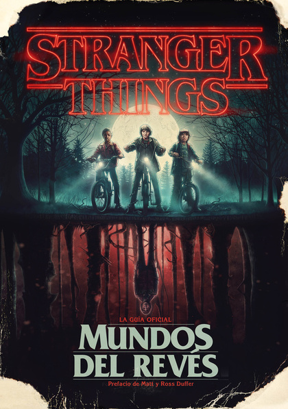 STRANGER THINGS. MUNDOS DEL REVÉS.