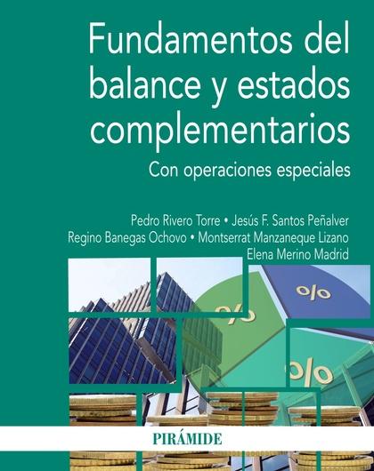 FUNDAMENTOS DEL BALANCE Y ESTADOS COMPLEMENTARIOS. CON OPERACIONES ESPECIALES