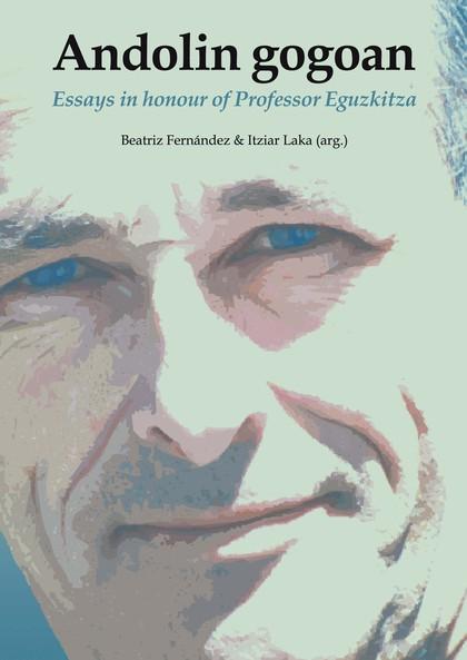 ANDOLIN GOGOAN : ESSAYS IN HONOUR OF PROFESSOR EGUZKITZA