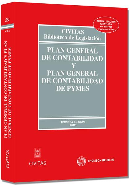 PLAN GENERAL DE CONTABILIDAD Y PLAN GENERAL CONTABILIDAD PYMES 3ª ED. 2012