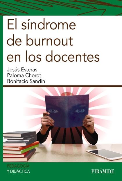 EL SÍNDROME DE BURNOUT EN LOS DOCENTES.