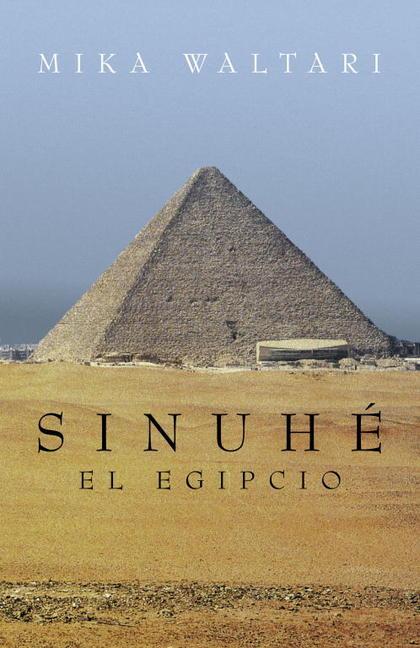 SINUHÉ, EL EGIPCIO.