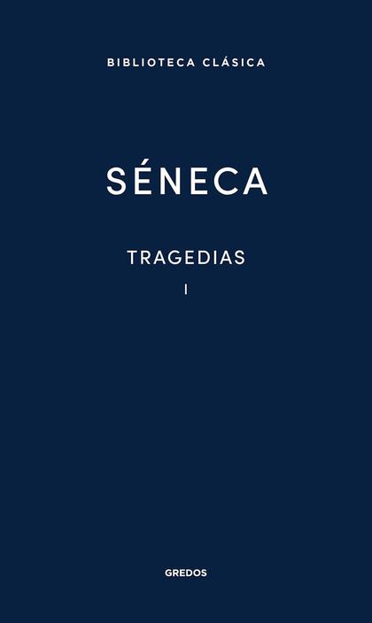 TRAGEDIAS I (SENECA)