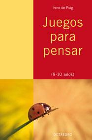 PROYECTO NORIA, JUEGOS PARA PENSAR, 9-10 AÑOS