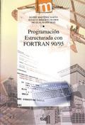 PROGRAMACIÓN ESTRUCTURADA CON FORTRAN 90/95