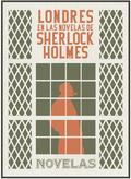 LONDRES EN LAS NOVELAS DE SHERLOCK HOLMES.