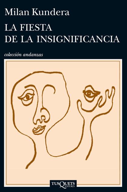 LA FIESTA DE LA INSIGNIFICANCIA.