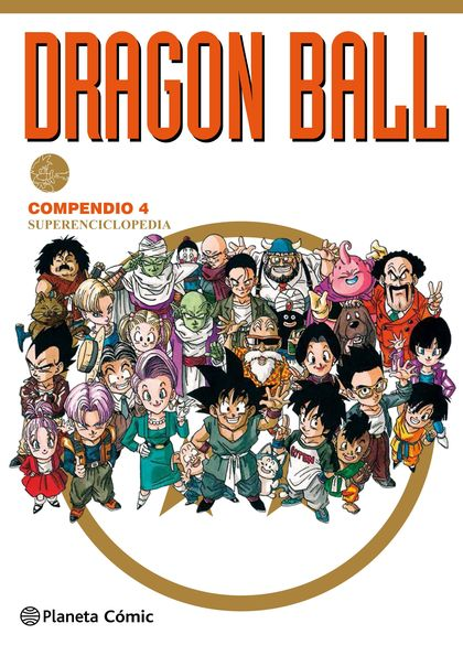 DRAGON BALL COMPENDIO Nº 04/04 (NUEVA EDICIÓN).