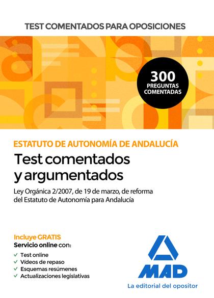 TEST COMENTADOS PARA OPOSICIONES DEL ESTATUTO DE AUTONOMÍA DE ANDALUCÍA (LEY ORG.